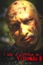 Raul Limon was a zombie in Vitamin Z